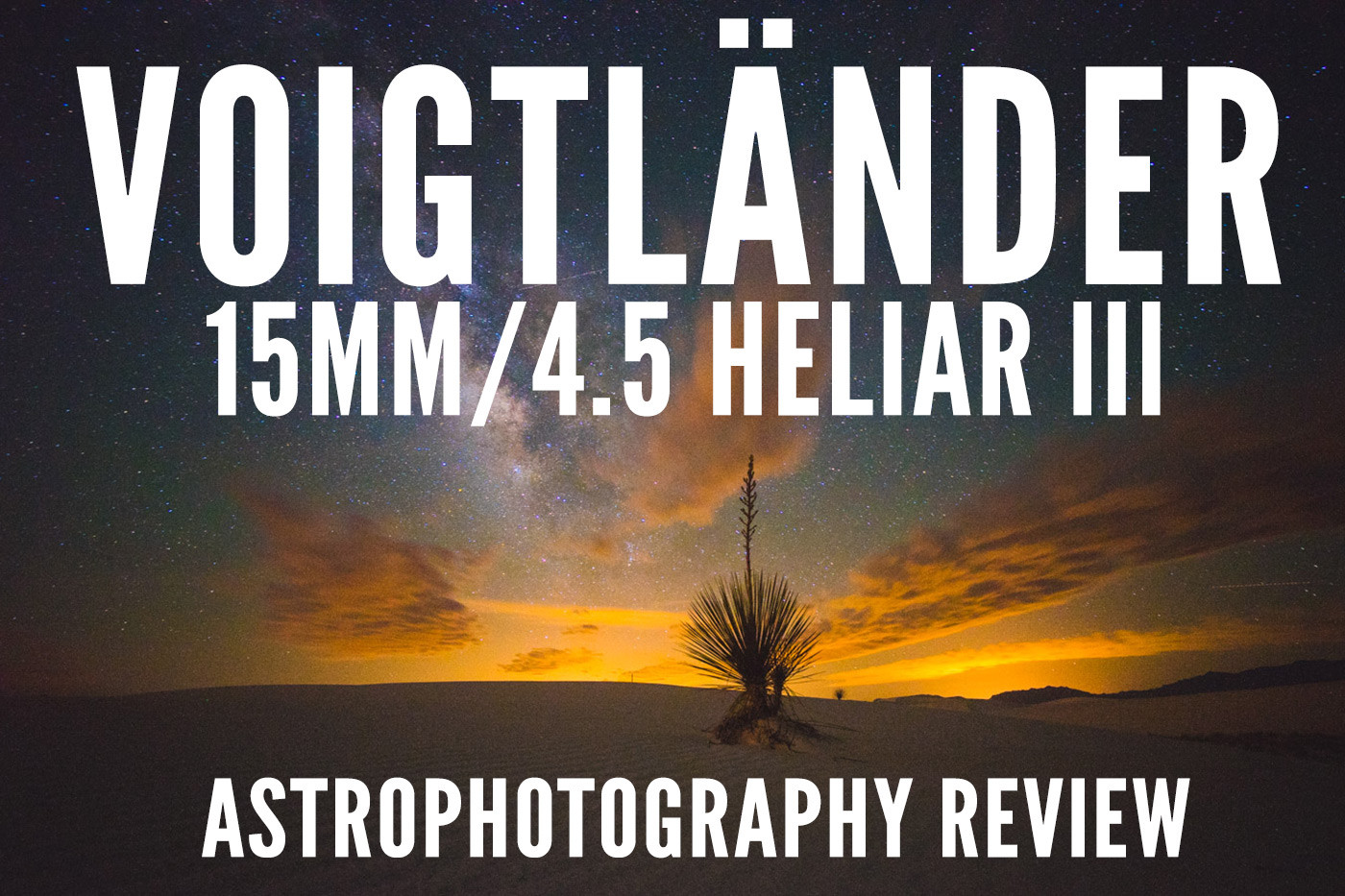 voigtlander-15mm-heliar-iii-astrophotography-review